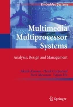 Kumar, Akash - Multimedia Multiprocessor Systems, ebook