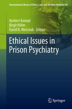 Konrad, Norbert - Ethical Issues in Prison Psychiatry, ebook