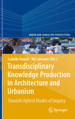 Doucet, Isabelle - Transdisciplinary Knowledge Production in Architecture and Urbanism, e-bok