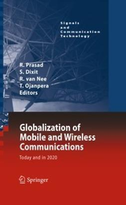 Prasad, Ramjee - Globalization of Mobile and Wireless Communications, ebook