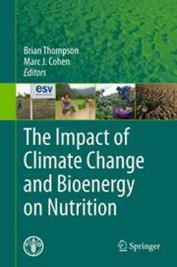 Thompson, Brian - The Impact of Climate Change and Bioenergy on Nutrition, ebook
