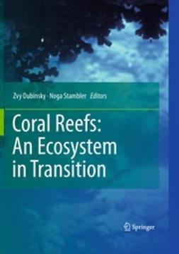Dubinsky, Zvy - Coral Reefs: An Ecosystem in Transition, e-bok