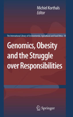 Korthals, Michiel - Genomics, Obesity and the Struggle over Responsibilities, e-bok