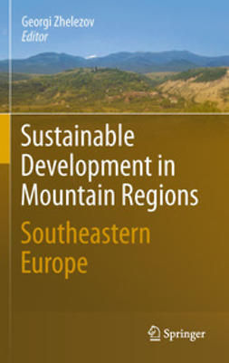Zhelezov, Georgi - Sustainable Development in Mountain Regions, ebook