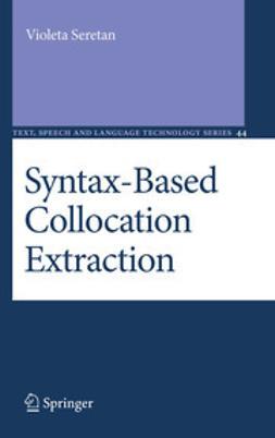 Seretan, Violeta - Syntax-Based Collocation Extraction, e-bok