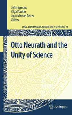 Symons, John - Otto Neurath and the Unity of Science, e-kirja