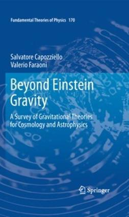 Faraoni, Valerio - Beyond Einstein Gravity, ebook