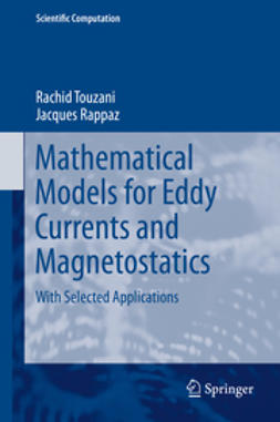 Touzani, Rachid - Mathematical Models for Eddy Currents and Magnetostatics, ebook