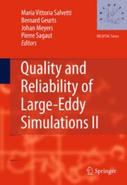 Salvetti, Maria Vittoria - Quality and Reliability of Large-Eddy Simulations II, e-bok