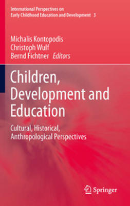 Kontopodis, Michalis - Children, Development and Education, ebook
