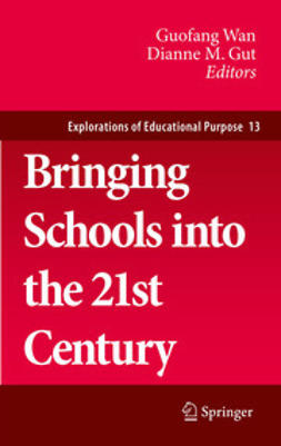 Wan, Guofang - Bringing Schools into the 21st Century, ebook