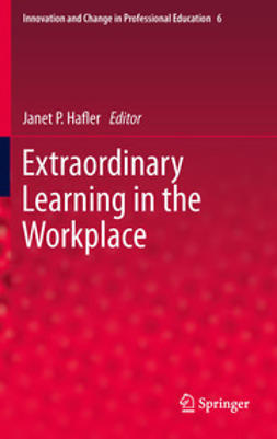 Hafler, Janet P. - Extraordinary Learning in the Workplace, ebook