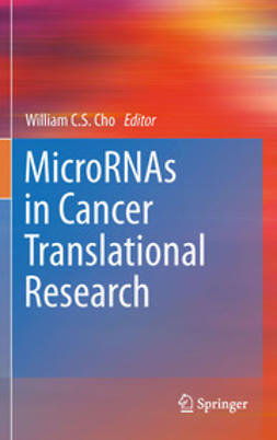 Cho, William C.S. - MicroRNAs in Cancer Translational Research, e-bok