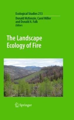 McKenzie, Donald - The Landscape Ecology of Fire, e-bok