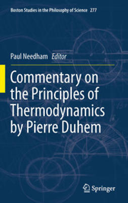 Needham, Paul - Commentary on the Principles of Thermodynamics by Pierre Duhem, ebook
