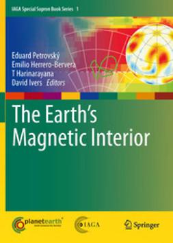 Petrovský, Eduard - The Earth's Magnetic Interior, e-kirja