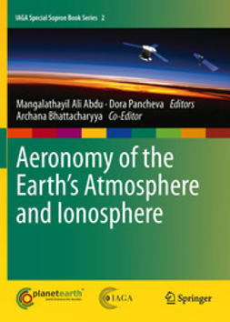 Abdu, Mangalathayil Ali - Aeronomy of the Earth's Atmosphere and Ionosphere, ebook