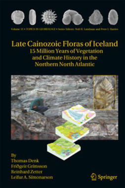 Denk, Thomas - Late Cainozoic Floras of Iceland, ebook