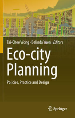 Wong, Tai-Chee - Eco-city Planning, e-kirja