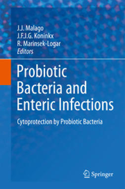 Malago, J.J. - Probiotic Bacteria and Enteric Infections, ebook