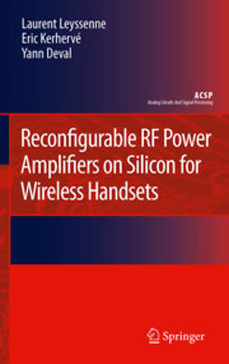 Leyssenne, Laurent - Reconfigurable RF Power Amplifiers on Silicon for Wireless Handsets, ebook