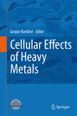 Banfalvi, Gaspar - Cellular Effects of Heavy Metals, ebook
