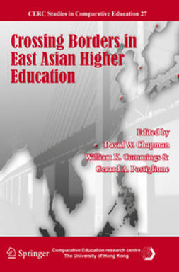 Chapman, David W. - Crossing Borders in East Asian Higher Education, ebook