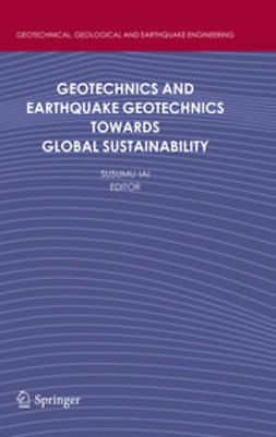 Iai, Susumu - Geotechnics and Earthquake Geotechnics Towards Global Sustainability, e-bok