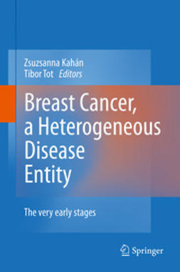 Kahán, Zsuzsanna - Breast Cancer, a Heterogeneous Disease Entity, ebook