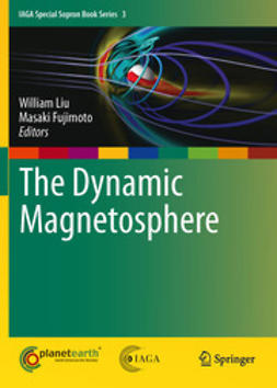 Liu, William - The Dynamic Magnetosphere, e-bok