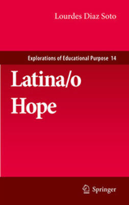Soto, Lourdes Diaz - Latina/o Hope, ebook