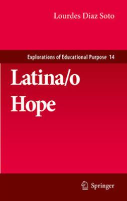 Soto, Lourdes Diaz - Latina/o Hope, e-kirja