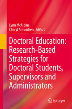 McAlpine, Lynn - Doctoral Education: Research-Based Strategies for Doctoral Students, Supervisors and Administrators, ebook
