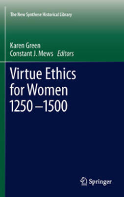 Green, Karen - Virtue Ethics for Women 1250-1500, e-kirja