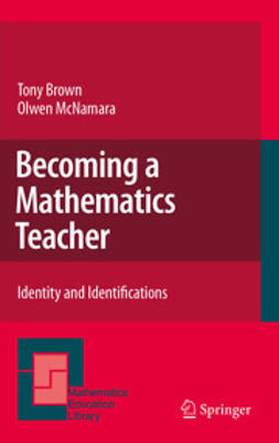Brown, Tony - Becoming a Mathematics Teacher, ebook