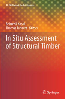 Kasal, Bohumil - In Situ Assessment of Structural Timber, ebook