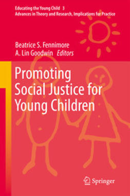 Fennimore, Beatrice S. - Promoting Social Justice for Young Children, ebook