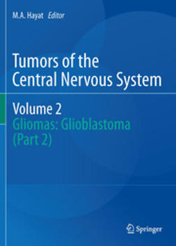 Hayat, M.A. - Tumors of the  Central Nervous System, Volume 2, ebook