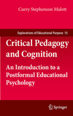 Malott, Curry Stephenson - Critical Pedagogy and Cognition, e-bok