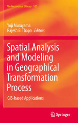 Murayama, Yuji - Spatial Analysis and Modeling in Geographical Transformation Process, ebook