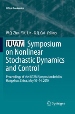 Zhu, W. Q. - IUTAM Symposium on Nonlinear Stochastic Dynamics and Control, ebook