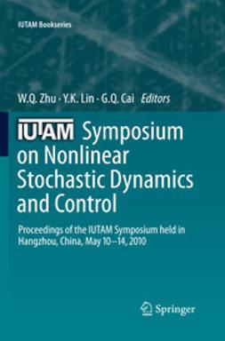 Zhu, W. Q. - IUTAM Symposium on Nonlinear Stochastic Dynamics and Control, e-kirja