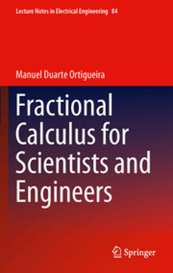 Ortigueira, Manuel Duarte - Fractional Calculus for Scientists and Engineers, ebook