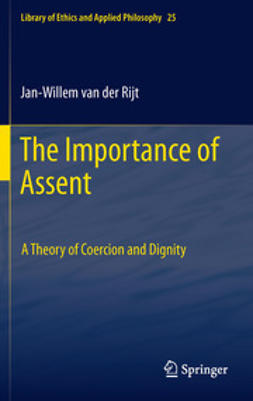 Rijt, Jan-Willem Van der - The Importance of Assent, ebook