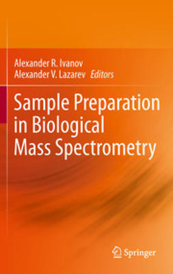 Ivanov, Alexander R. - Sample Preparation in Biological Mass Spectrometry, ebook