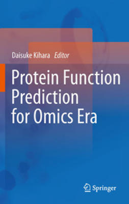 Kihara, Daisuke - Protein Function Prediction for Omics Era, ebook