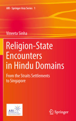 Sinha, Vineeta - Religion-State Encounters in Hindu Domains, ebook