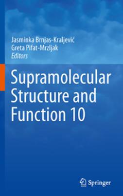 Brnjas-Kraljević, Jasminka - Supramolecular Structure and Function 10, ebook