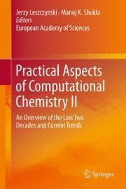 Leszczynski, Jerzy - Practical Aspects of Computational Chemistry II, ebook