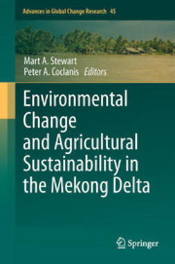 Stewart, Mart A. - Environmental Change and Agricultural Sustainability in the Mekong Delta, ebook